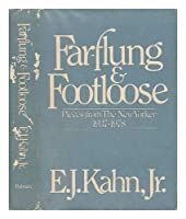 Far-Flung and Footloose: Pieces from the New Yorker, 1937-1978