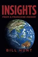 INSIGHTS from a Franchise Insider: (FULL COLOR Edition) [並行輸入品]