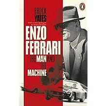 Enzo Ferrari: The Man and the Machine