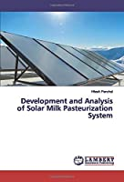 Development and Analysis of Solar Milk Pasteurization System