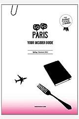 Gogo Paris: Spring/ Summer 2012 Paperback