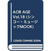 AOR AGE Vol.18 (シンコー・ミュージックMOOK)