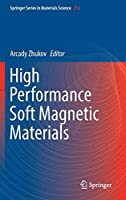 High Performance Soft Magnetic Materials (Springer Series in Materials Science)