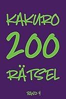 Kakuro 200 Raetsel Band 4: Logikraetsel, Kreuzsummen Raetselheft mit Loesung, Puzzle