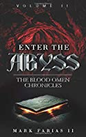 Enter the Abyss: The Blood Omen Chronicles