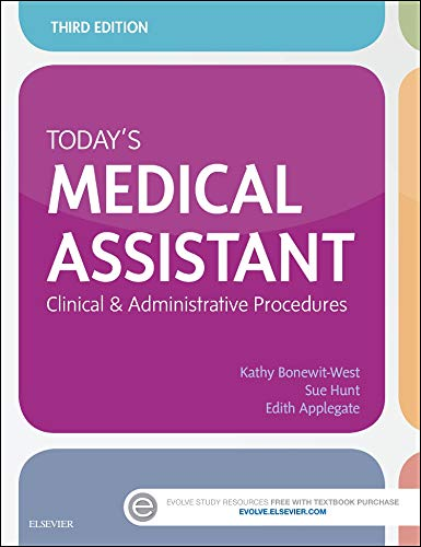 Download Today's Medical Assistant: Clinical & Administrative Procedures, 3e 032331127X