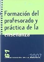 Formación del profesorado y práctica de la enseñanza
