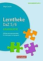 Lerntheke - DaZ Grammatik: 5/6: Differenzierungsmaterialien fuer heterogene Lerngruppen. Kopiervorlagen