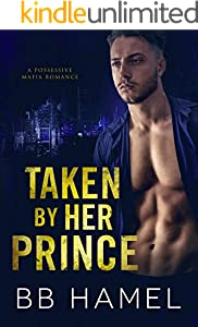 Taken by Her Prince (English Edition)