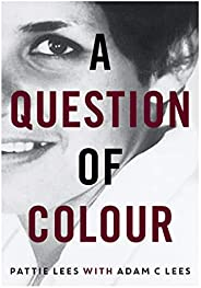 A Question of Colour: my journey to belonging