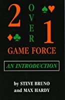 Two-over-one Game Force: An Introduction