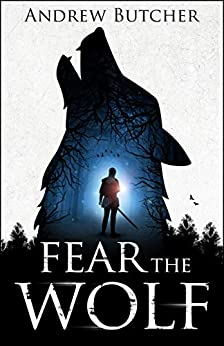 [Butcher, Andrew]のFear the Wolf (English Edition)
