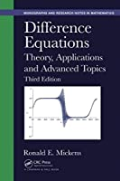 Difference Equations (Chapman & Hall/CRC Monographs and Research Notes in Mathematics)