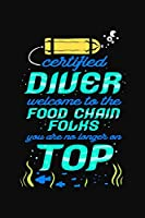 Cetrified Diver Welcome To The Food Chain Folks You Are No Longer On Top: Scuba Diving Log Book