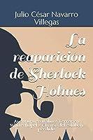 La reaparición de Sherlock Holmes: Aventura en Italia / Terror en Whitechapel / El caso del eslabón perdido