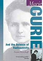 Marie Curie: And the Science of Radioactivity (Oxford Portraits in Science) [並行輸入品]
