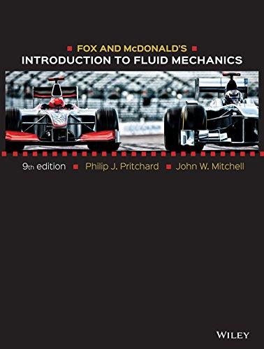 Download Fox and McDonald's Introduction to Fluid Mechanics 1118912659