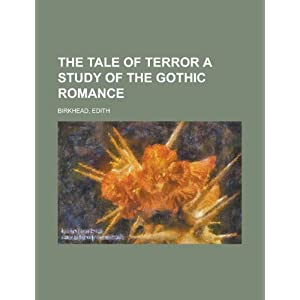 The Tale of Terror a Study of the Gothic Romance