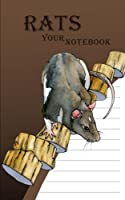 Rats: Your Notebook