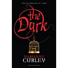 The Dark (Guardians of Time Trilogy)