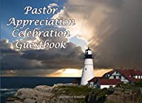 Pastor Appreciation Celebration: Guestbook with Bible Verses for Up to 200 Guests: Focusing on Expressing Gratitude (Paperback)