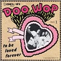 Doo Wop 1: To Be Loved Forever