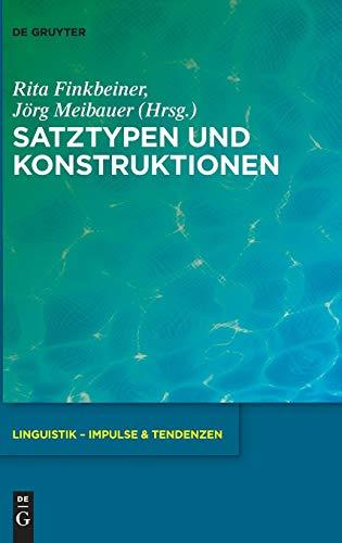 Satztypen Und Konstruktionen (Linguistik - Impulse & Tendenzen)