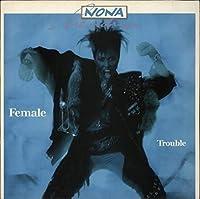 Female trouble (1987) / Vinyl record [Vinyl-LP]