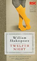 Twelfth Night (The RSC Shakespeare) by Eric Rasmussen Jonathan Bate(2010-03-03)