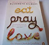 Eat Pray Love: One Woman's Search for Everything Across Italy India and Indonesia