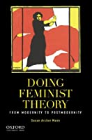 Doing Feminist Theory: From Modernity to Postmodernity