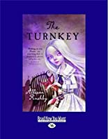 The Turnkey (Large Print 16pt)