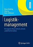 Logistikmanagement: Mit Logistik-Power schnell, schlank und fehlerfrei liefern