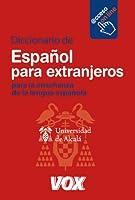 Diccionario para la ensenanza de la lengua espanola / Dictionary For Teaching The Spanish Language: Espanol para extranjeros / Spanish for Foreigners