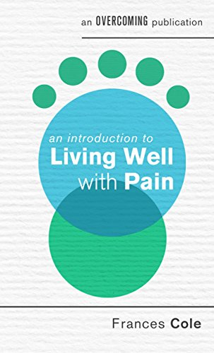 An Introduction to Living Well with Pain (English Edition)