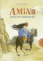 Amina - Tochter des Wuestenwindes