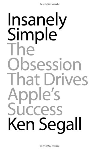 Insanely Simple: The Obsession That Drives Apple's Successの詳細を見る