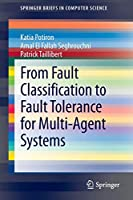 From Fault Classification to Fault Tolerance for Multi-Agent Systems (SpringerBriefs in Computer Science)