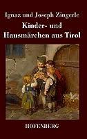 Kinder- Und Hausmaerchen Aus Tirol