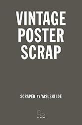 VINTAGE POSTER SCRAP ヴィンテージ・ポスター・スクラップ
