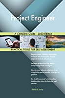 Project Engineer A Complete Guide - 2020 Edition