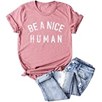 YEMOCILE Women Be A Nice Human T-Shirt Casual Short Sleeve Letter Print Tops Tees Soft Tops