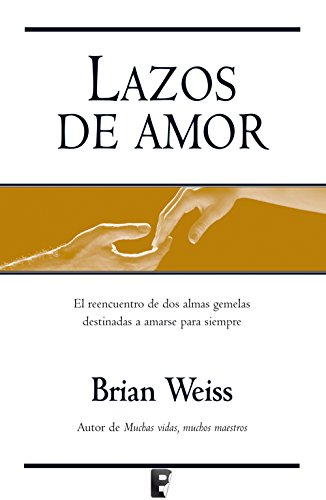 amazon lazos de amor only love is real brian weiss self help