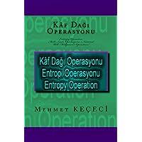 Kaf Dagi Operasyonu: Entropy Operation (Simetri Serisi)