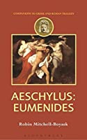 Aeschylus: Eumenides (Duckworth Companions to Greek and Roman Tragedy)