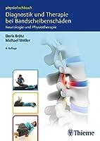 Diagnostik und Therapie bei Bandscheibenschaeden: Neurologie und Physiotherapie