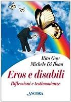 Eros e disabili. Riflessioni e testimonianze