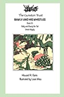 Bawly and His Whistles: Book 16 - Uncle Wiggily