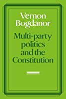 Multi-party Politics and the Constitution