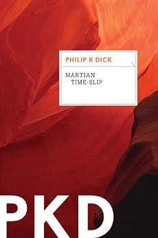 Martian Time-Slip by [Dick, Philip K.]